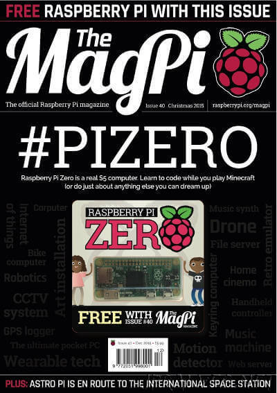 The MagPI Issue 40 - December 2015