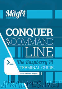 The MagPi Essentials - Conquer The Command Line