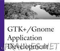 GTK+ / Gnome Application Development