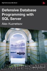 Defensive Database Programming