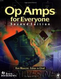 Op Amps for Everyone - (Fourth Edition)