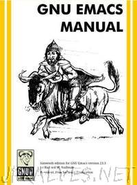 GNU Emacs Manual - Seventeenth Edition, Updated for Emacs Version 24.2
