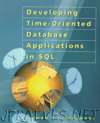 Developing Time-Oriented Database Applications in SQL