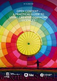 Open Content - A Practical Guide to Using Creative Commons Licences