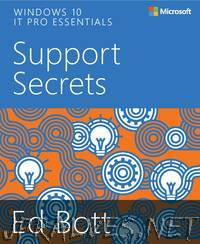 Windows 10 IT Pro Essentials Support Secrets