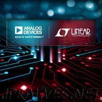 Analog Devices and Linear Technology to Combine Creating the Premier Analog Technology Company