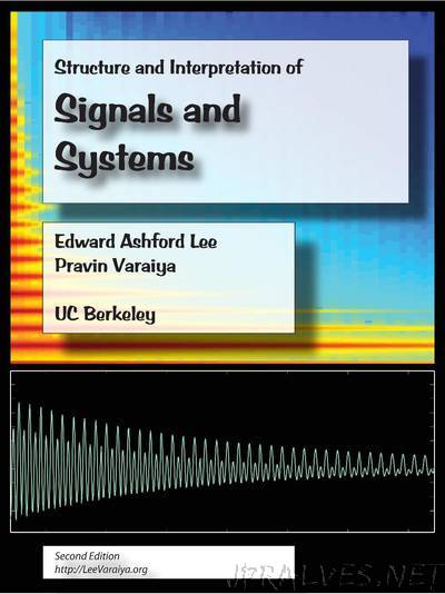 Structure and Interpretation of Signals and Systems, Second Edition