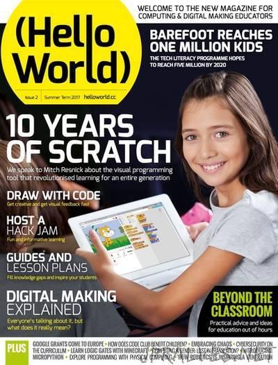 (Hello World) issue 2 - Summer Term 2017