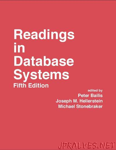 Readings in Database Systems, 5th Edition