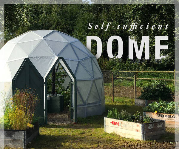 Self-sufficient Dome