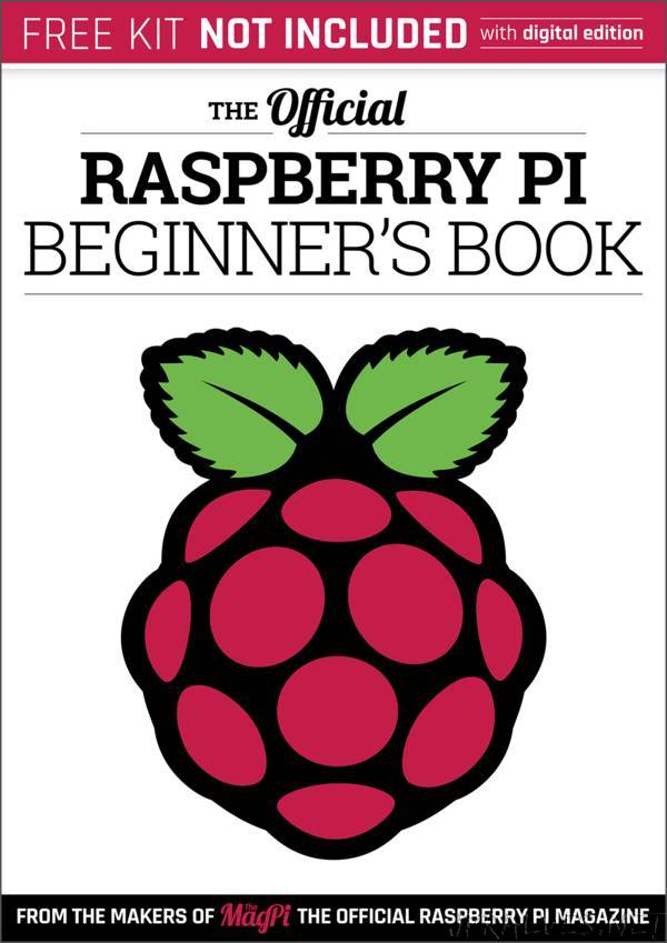 The Official Raspberry Pi Beginner's Book