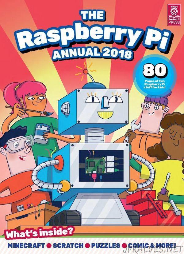 The Raspberry Pi Annual 2018
