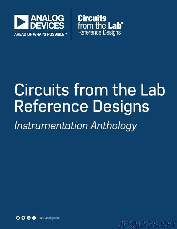 Circuits from the Lab Reference Designs - Instrumentation Anthology