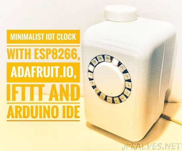 Minimalist Iot Clock (Using ESP8266, Adafruit Io, IFTTT, And Arduino
