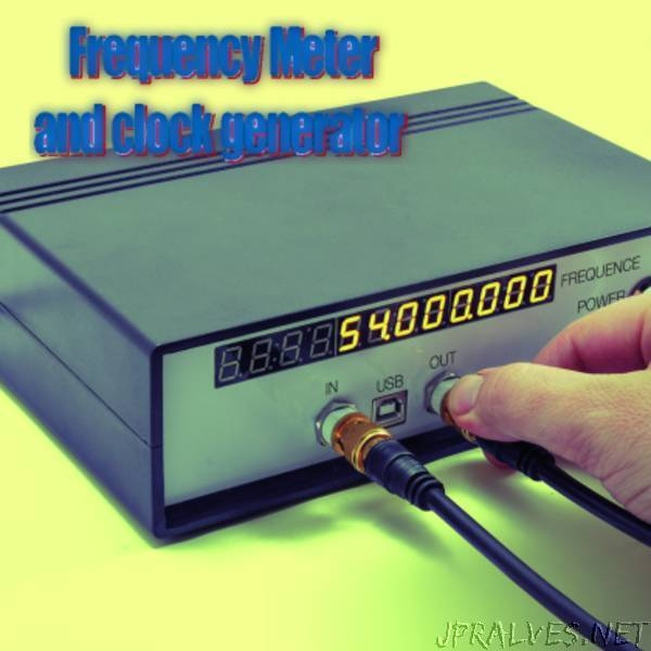 An Open Source Frequency Meter and clock generator