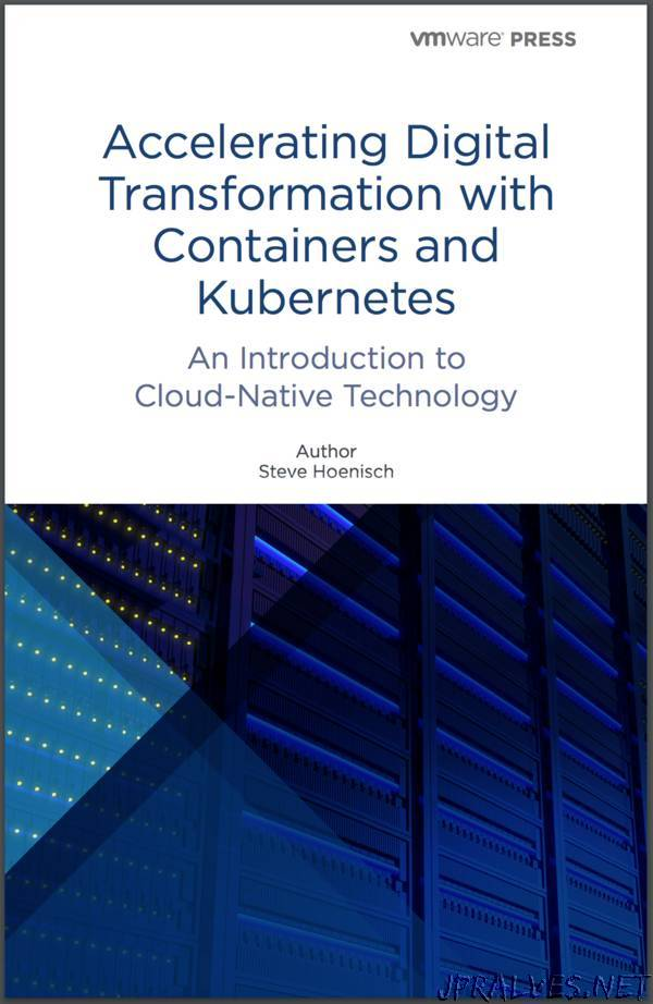 Accelerating Digital Transformation with Containers and Kubernetes