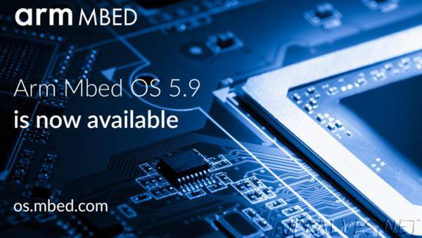 Arm Mbed OS 5.9 release: Focus on low power, robustness and ease of use