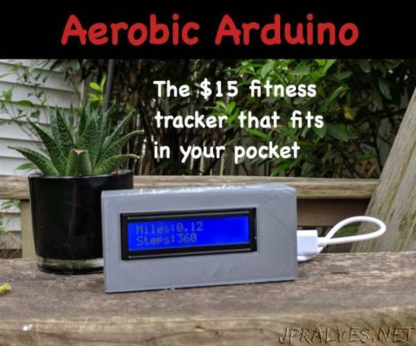 Aerobic Arduino - a $15 Fitness Tracker Power by an Arduino