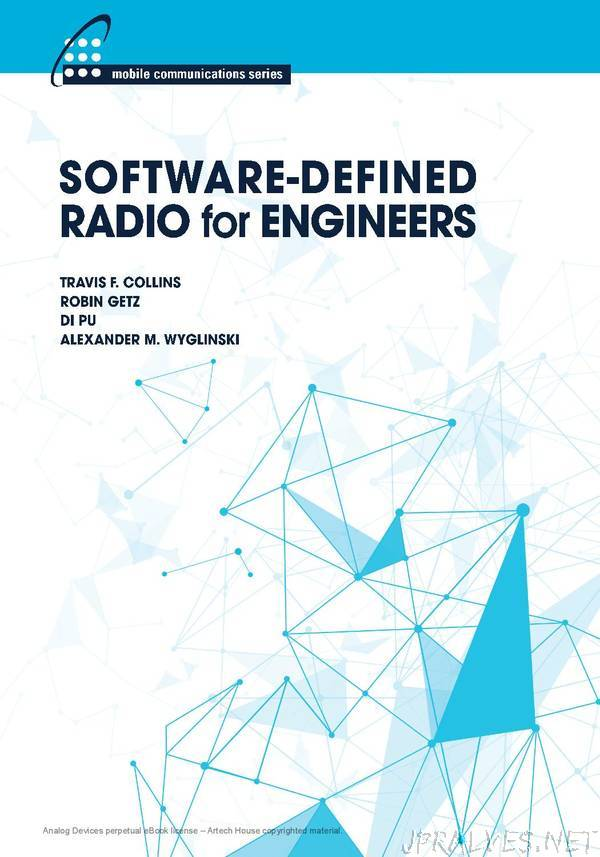 Software-Defined Radio for Engineers, 2018