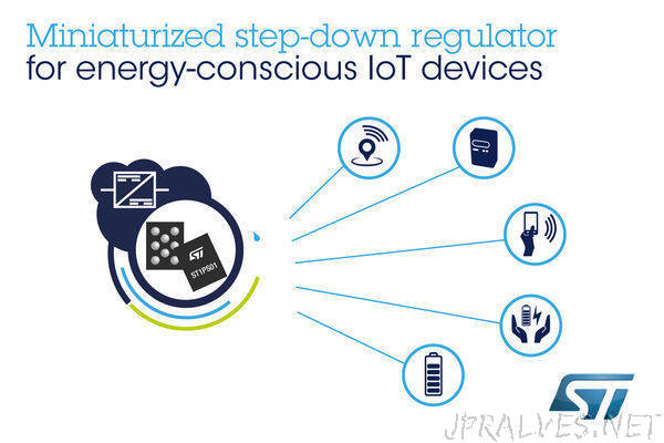 Nano-Quiescent, High-Efficiency Step-Down Converters from STMicroelectronics Save Energy and Space in IoT Devices
