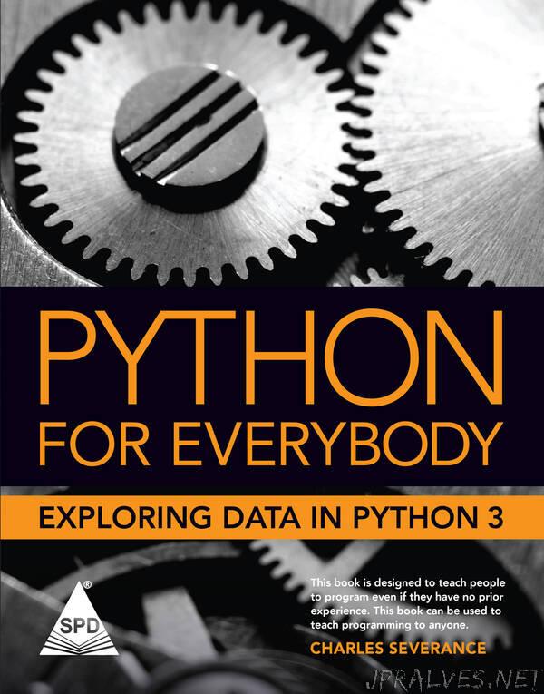 Python for Everybody - Exploring Data Using Python 3
