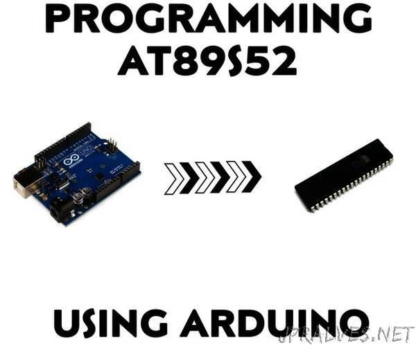 Programming At89S52 Using Arduino