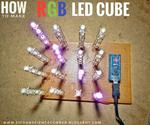 How to Make Rgb Led Cube