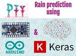 DIY Rain Prediction Using Arduino, Python and Keras