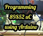 89S52 Programmer Using Arduino Uno
